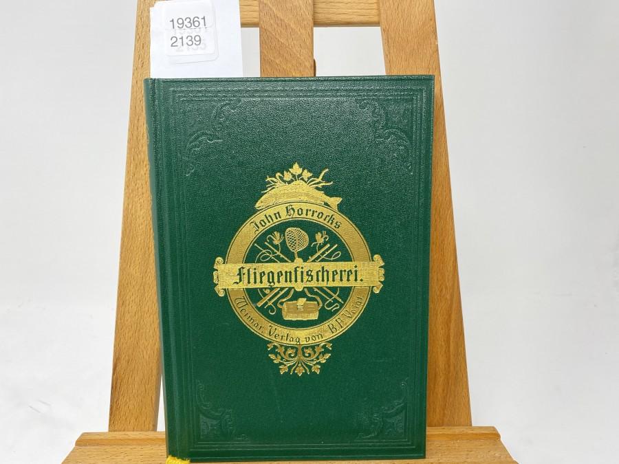 Die Kunst der Fliegenfischerei auf Forellen und Äschen, John Horrocks, Ex libris Dr. Michael Hofmaier, Verlag J. Schück, 1982