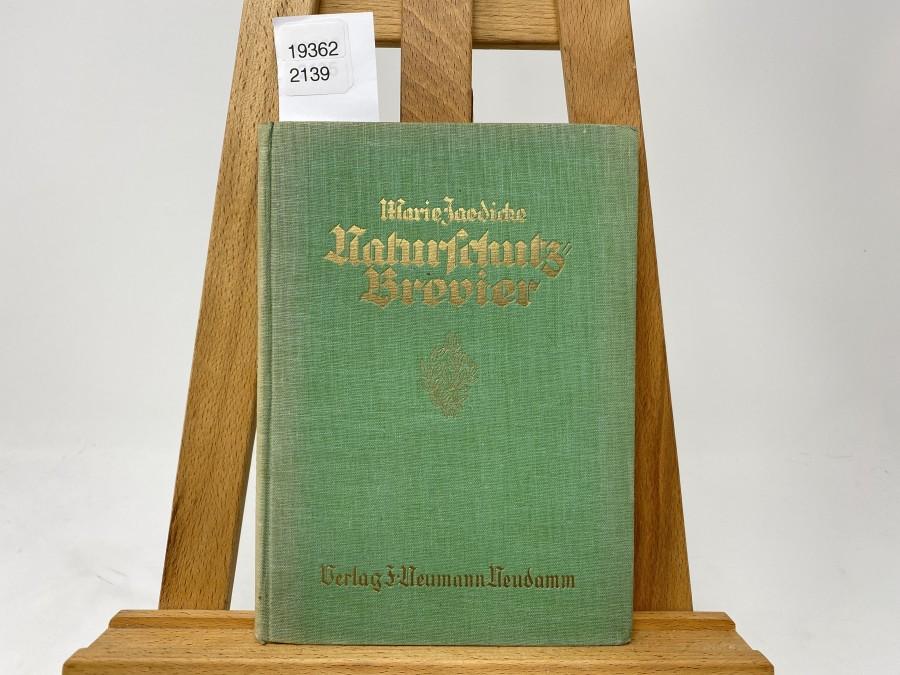 Naturschutz - Brevier, Dichtungen und Aussprüche, Marie Jaedicke, 1927