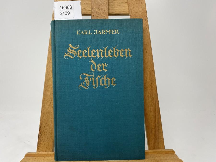 Seelenleben der Fische, Dr. Karl Jarmer, 1928