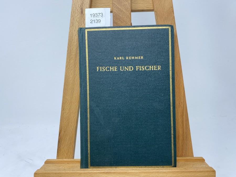 Fische und Fischer, Erzählungen aus dem Fischreich, Karl Rühmer, 2. Auflage / 1944