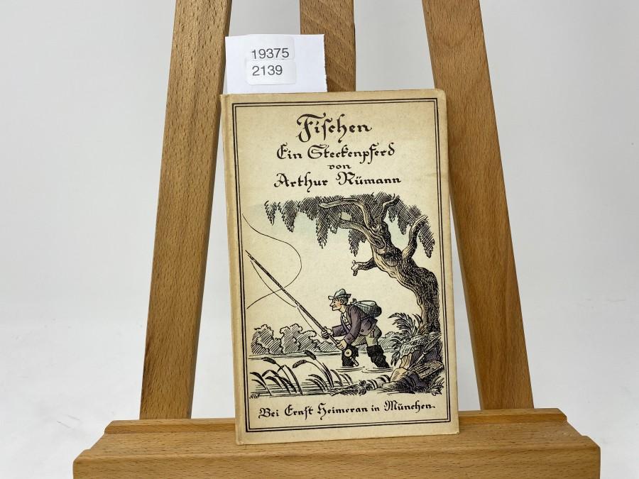 Fischen - Ein Steckenpferd, Arthur Rühmann, 1948