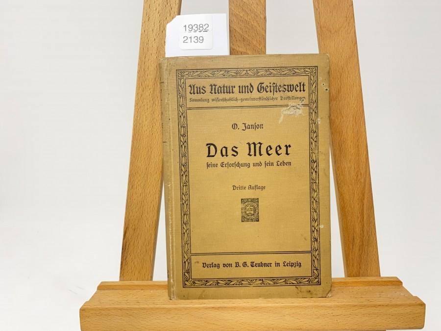 Das Meer, seine Erforschung und sein Leben, Prof. Dr. Otto Janson, 3 Auflage, 1914