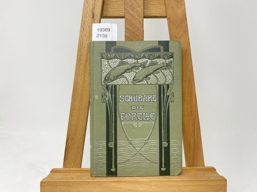 Die Forelle und ihr Fang, Arthur Schubert, 1907