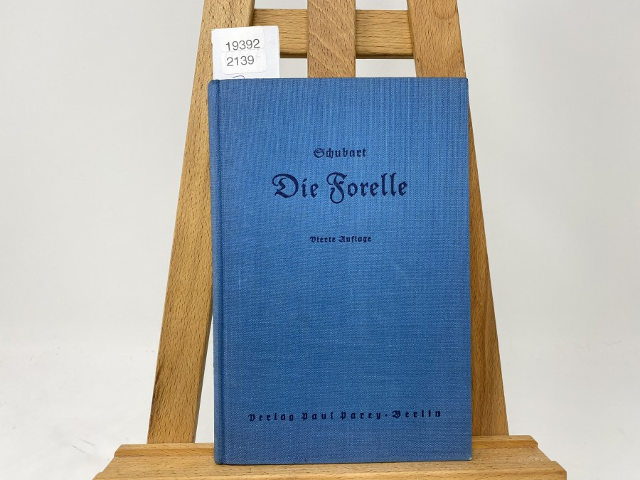 Die Forelle und ihr Fang, Arthur Schubart, 4. Auflage, 1940