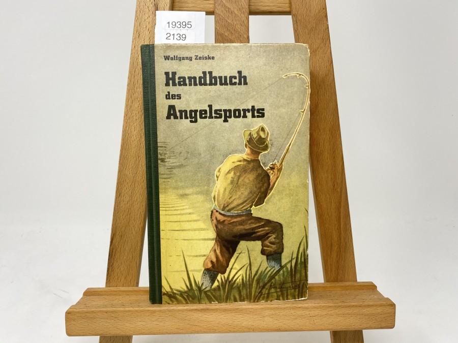 Handbuch des Angelsports, Wolfgang Ziese, 1967