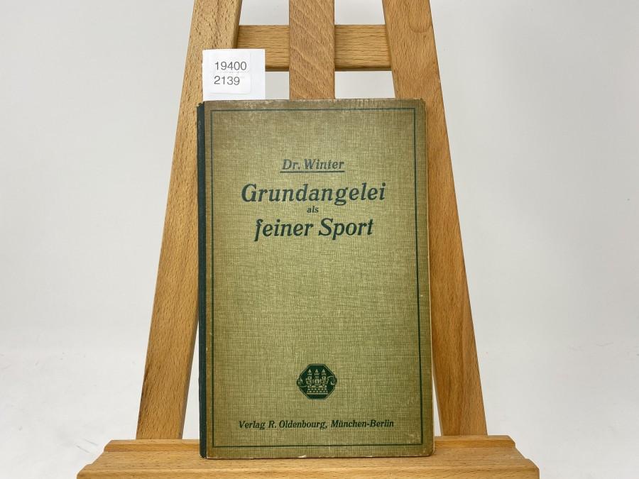 Grundangelei als feiner Sport, Dr. Winter, 1921