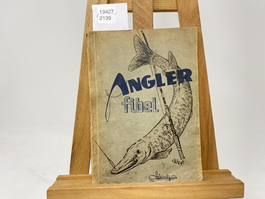 Anglerfibel, Felix Rudolf