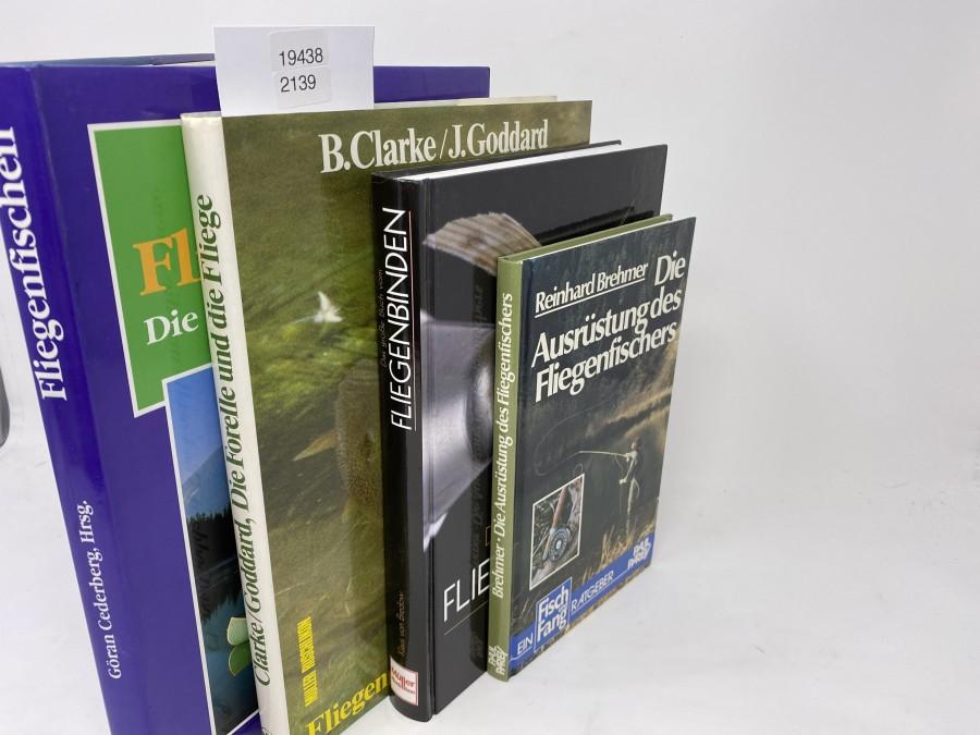 4 Bücher: Fliegenfischen Die Traumgewässer der Welt, Göran Cederberg, Hrsg., 1994; Die Forelle und die Fliege, B.Clarke/J.Goddard, 1982; Das große Buch vom Fliegenbinden, Klaus von Bredow, 2007; Die Ausrüstung des Fliegenfischers, Reinhard Brehmer, 1984