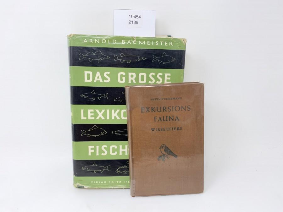 2 Bücher: Das grosse Lexikon der Fischwald, Arnold Bacmeister, 1. Auflage, 1969; Exkursions-Fauna Wirbeltiere,  Erwin Stresemann, 1967