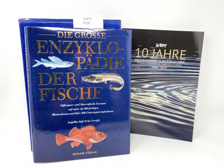 2 Bücher: Die Grosse Enzyklopädie der Fische, Angela Sigl/Fritz Terofal, im Schuber;  EWF 10 Jahre Erlebniswelt Fliegenfischen 2006 - 2015