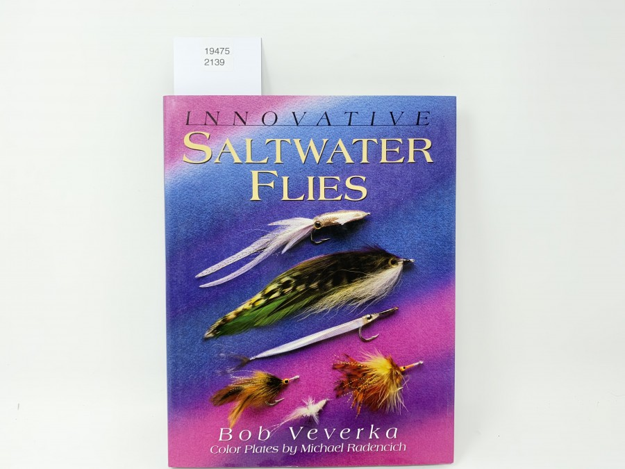 Innovative Saltwater Flies, Bob Veverka, Color Plates by Michael Made, first edition 1998