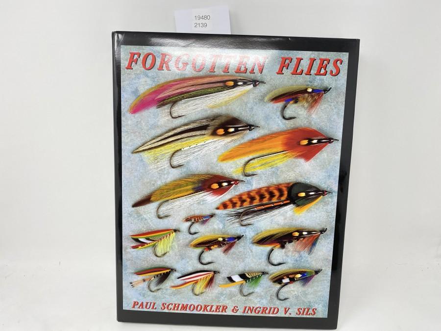 Forgotten Flies, Paul Schmookler and Ingrid V. Sils