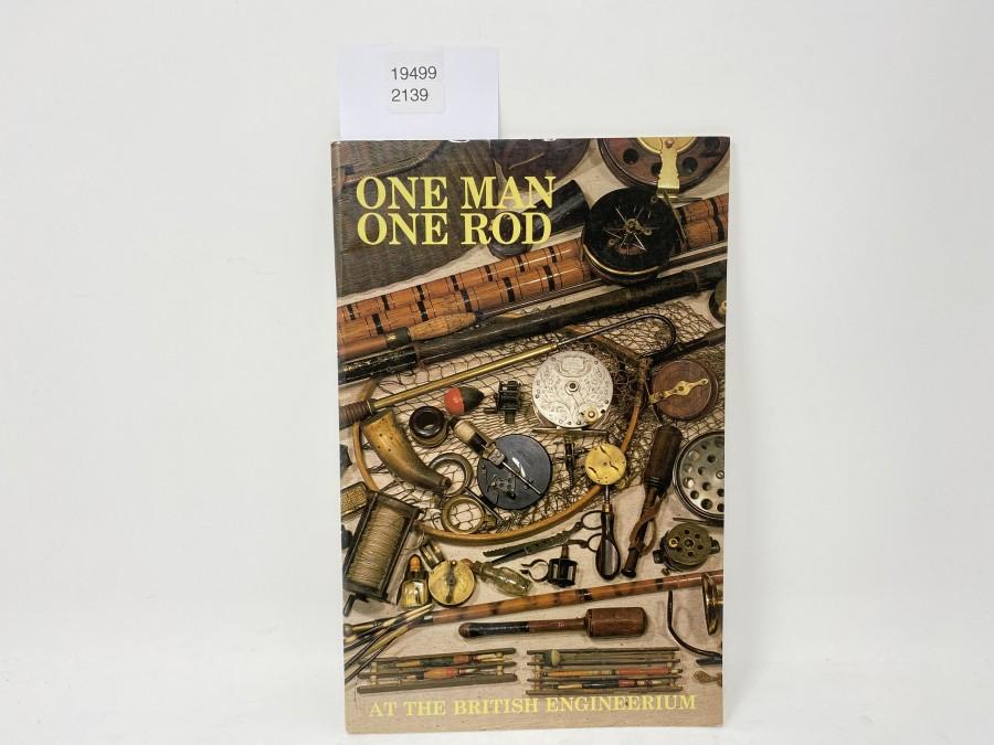 One Man One Rod, at the British Engineerium