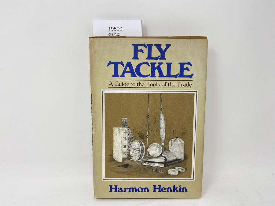 Fly Tackle, A Guide to the Tools of the Trade, Harmon Henkin, 1976