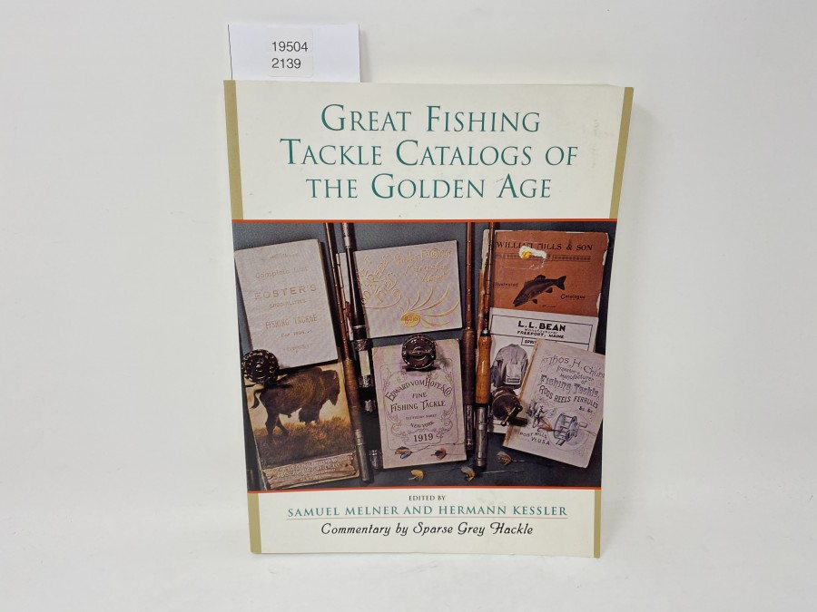 Great Fishing Tackle Catalogs of the Golden Age, Samuel Melner and Hermann Kessler, 1972