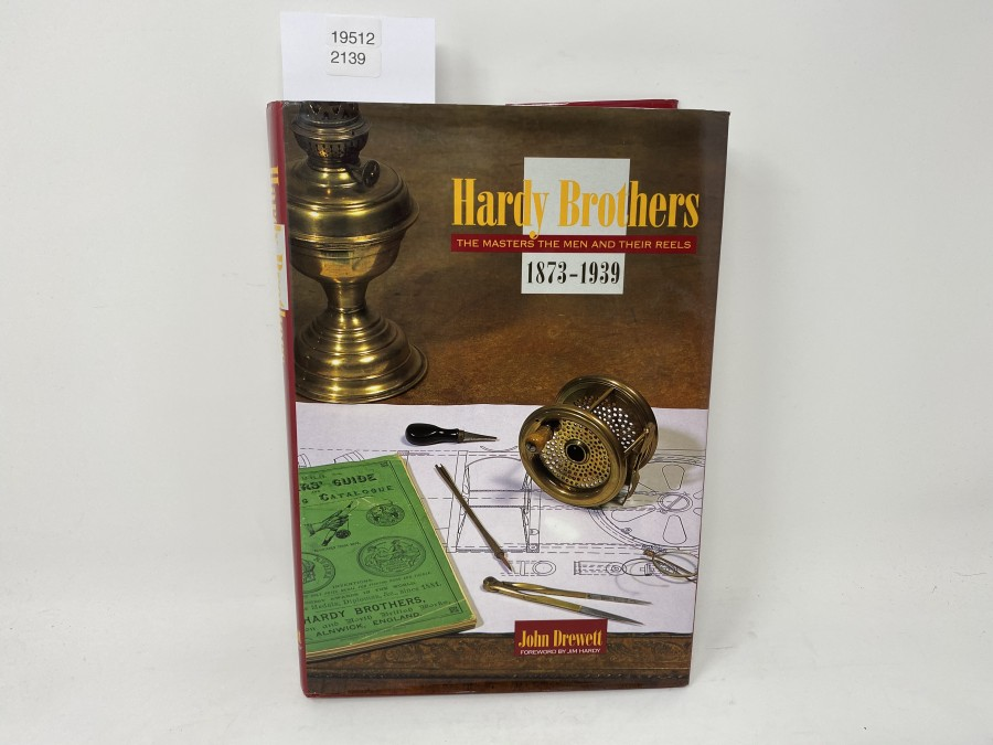 Hardy Brothers, The Masters the Men and their Reels, 1873 - 1939 John Drehet