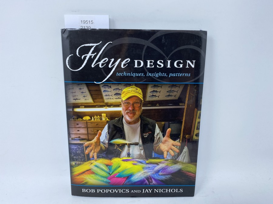 Fleye Design, techniques, insights, patterns, Bob Popovics and Jay Nichols, 2016