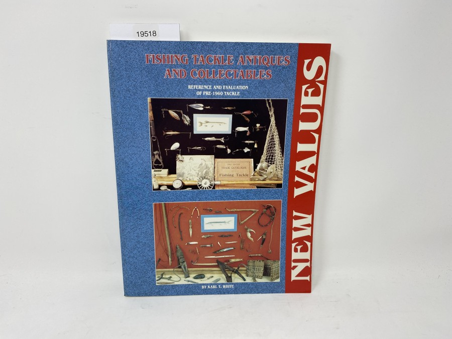 Fishing Tackle Antiques and Collectables, Karl T. Whitte