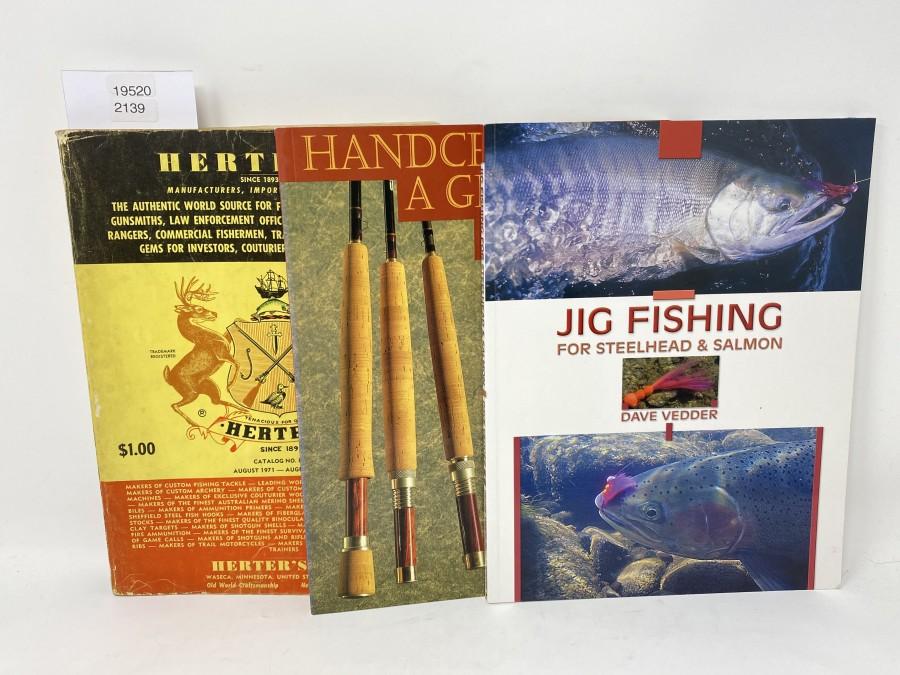 2 Bücher und 1 Katalog: Jig Fishing for Steelhead & Salmon, Dave Vedder; Handcrafting a Graphite Fly Rod, L.A.Garcia; Katalog: Herters, 1971