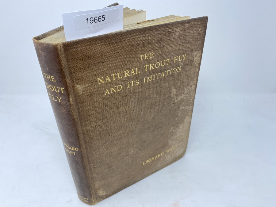 The Natural Trout Fly and its Imitation, Leonard West, Liverpool 1921