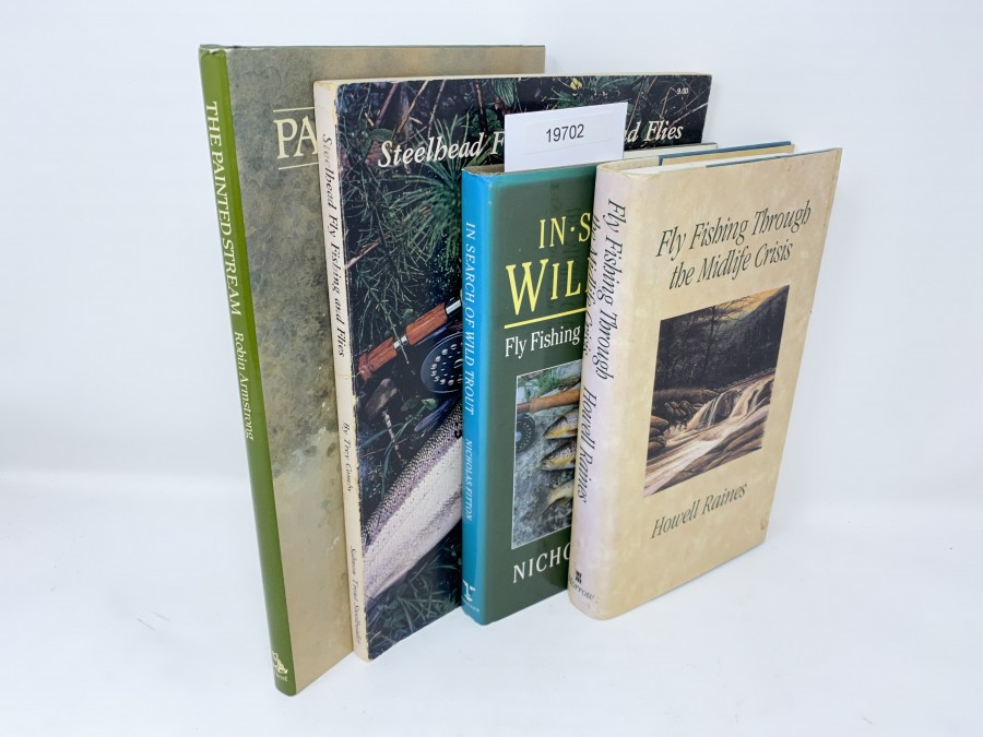 4 Bücher: Steelhead Fly Fishing and Flies, Trey Combs, 1976; The Painted Stream, a River Warden´s Life, Robin Armstrong, 1985; In Search of Wild Trout, Nicholas Fitten, 1992; Fly Fishing Through the Mitliefe Crisis, Howell Raines, 1993