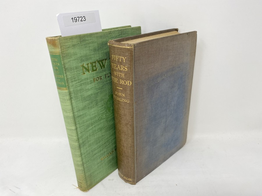 2 Bücher: Fifty Years with the Rod, John Stirling, 1929; New Lines for Flyfishers, William Bayard Sturgis, 1936