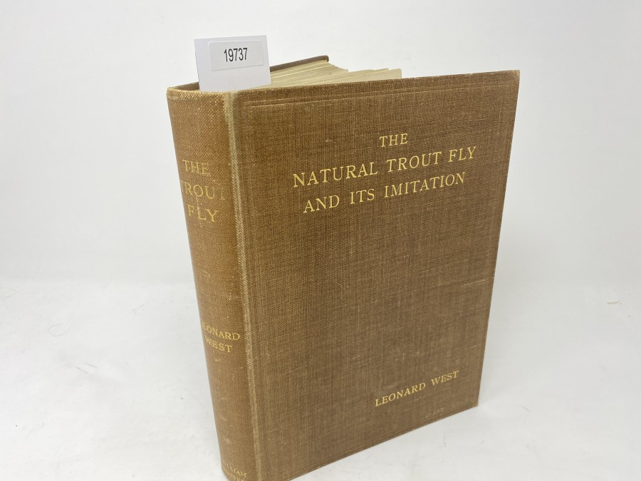 The Natural Trout Fly and its Imitation, Leonard West, 1921