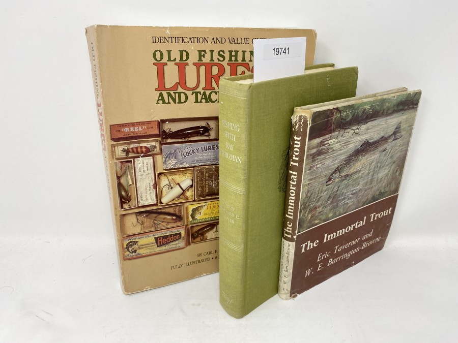 3 Bücher: Old Fishing Lures and Tackle, No. 3, Carl F. Luckey; The Immortal Trout, Eric Taverner/W.E. Barrington-Browne, 1955; Fishing with Ray Bergman, Edward C. Janes, 1970