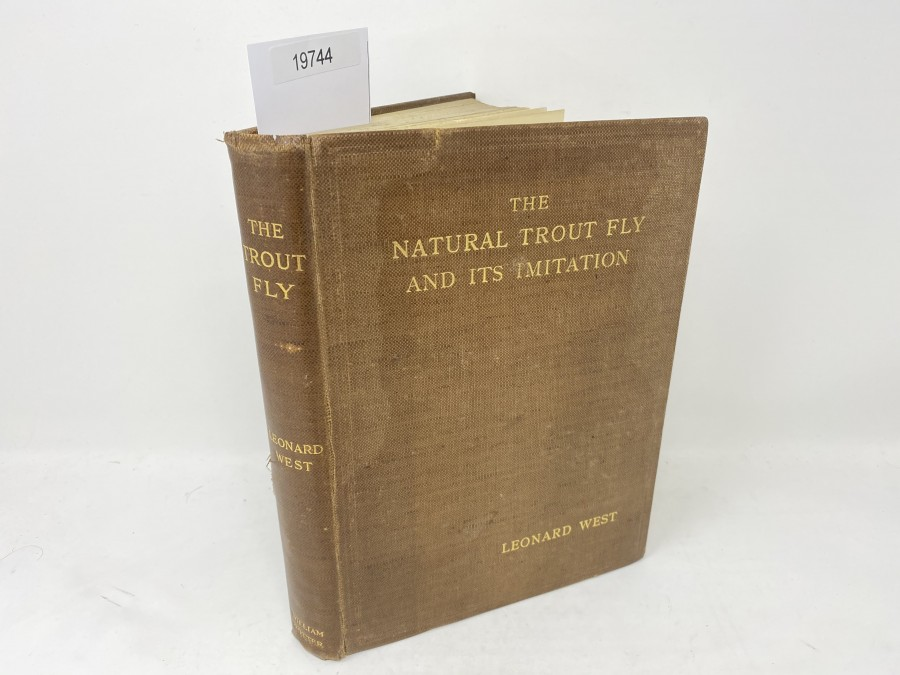The Natural Trout Fly and its Imitation, Leonard West, 1922