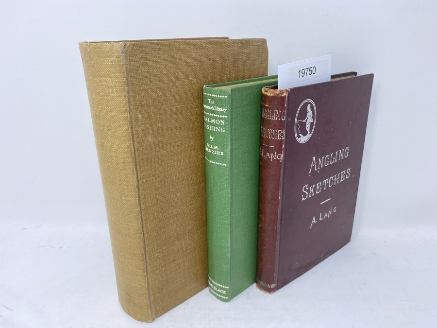 3 Bücher: Trout Fishing from all Anglers, Eric Taverner;  The Lonsdale Library, Angling Sketches, A. Lang, 1895; Salmon Fishing, W.J. M. Menzies, 1950