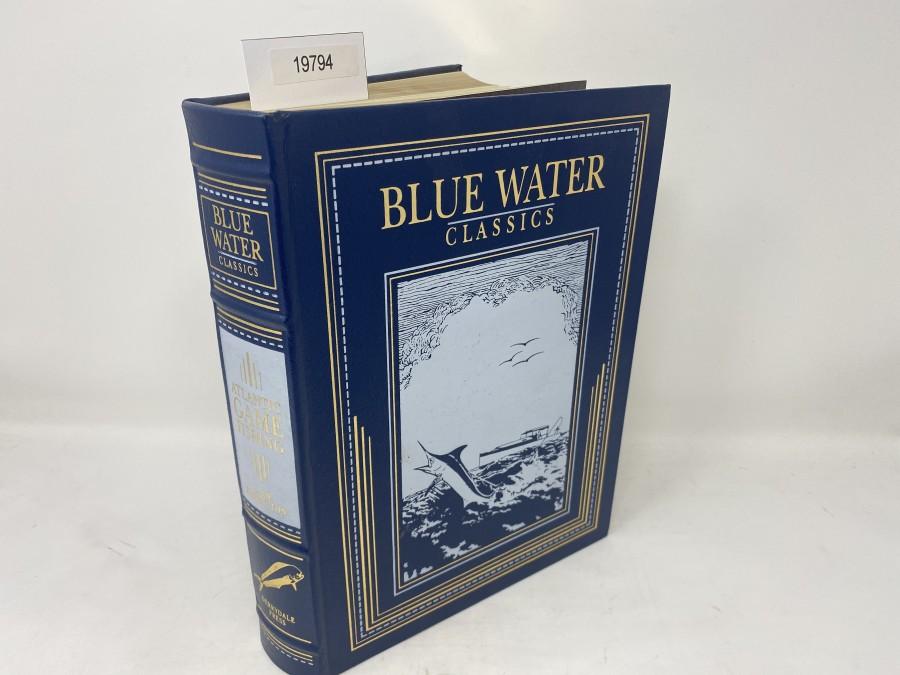 Blue Water Classics, Atlantic Game Fishing, S. Kip Farington, Jr., No. 308 von 2500, 1997