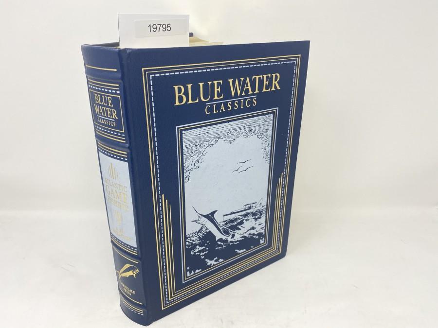 Blue Water Classics, Atlantic Game Fishing, S. Kip Farrington, Jr., 1997