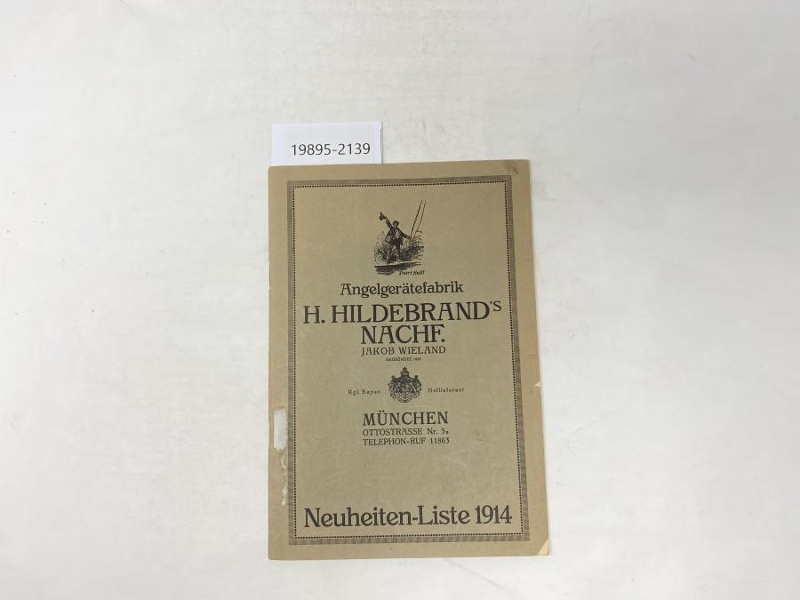Katalog: Angelgerätefabrik H.Hildebrand's Nachf. Jakob Wieland, München, Neuheiten-Liste 1914