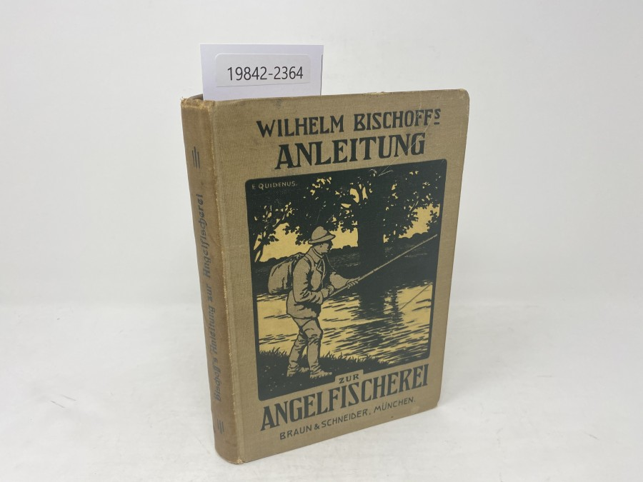Anleitung zur Angelfischerei, Wilhelm Bischoff, 3. Auflage, 1859, mit 3 Farbentafeln, 2 Tafeln und 183 Abbildungen in Schwarzdruck
