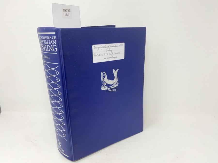 Encyclopedia of Australian Fishing, Part. Nr. 1, 2, 3, 4, 5, 6, 7, 8 und 9, Volume I, Bay Books Sydney, in Sammelmappe