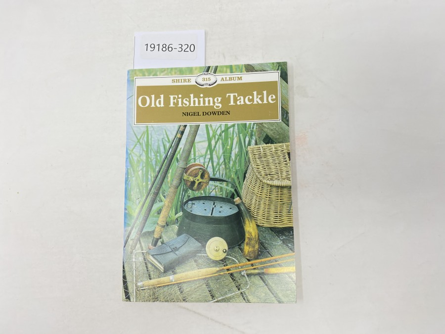 Old Fishing Tackle, Nigel Dowden