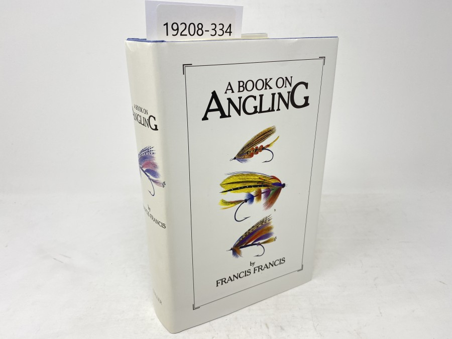 A Book on Angling, Francis Francis