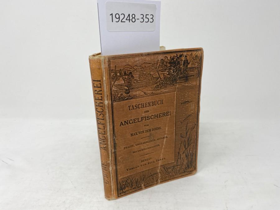 Taschenbuch der Angelfischerei, Max von dem Borne, 2. Auflage