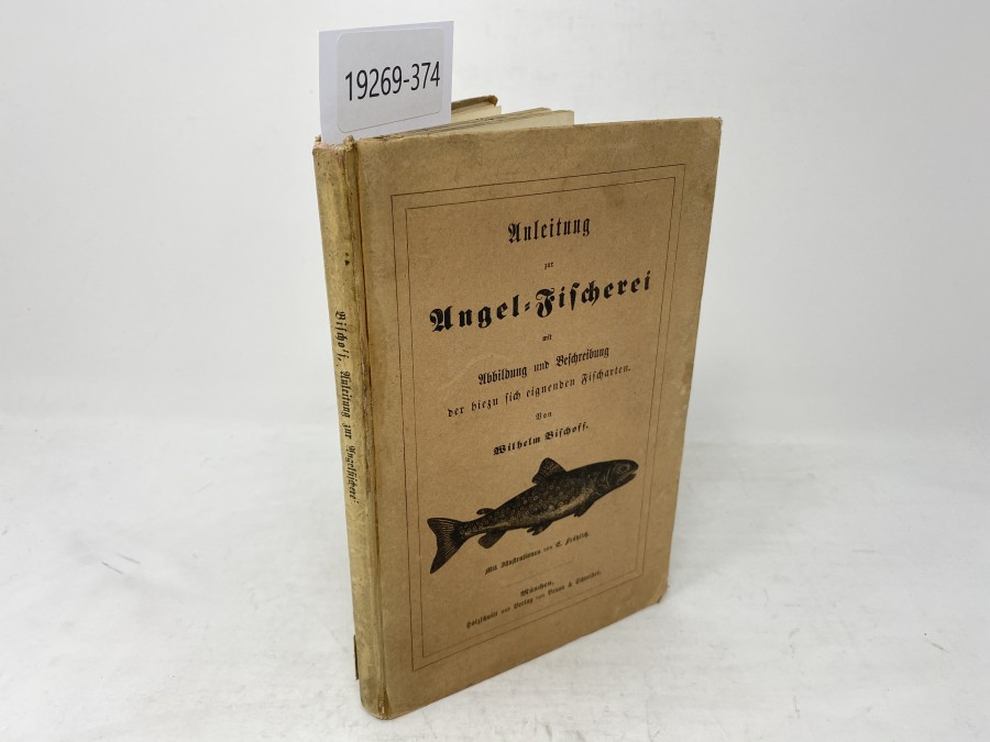 Anleitung zur Angel-Fischerei, Wilhelm Bischoff, 1859