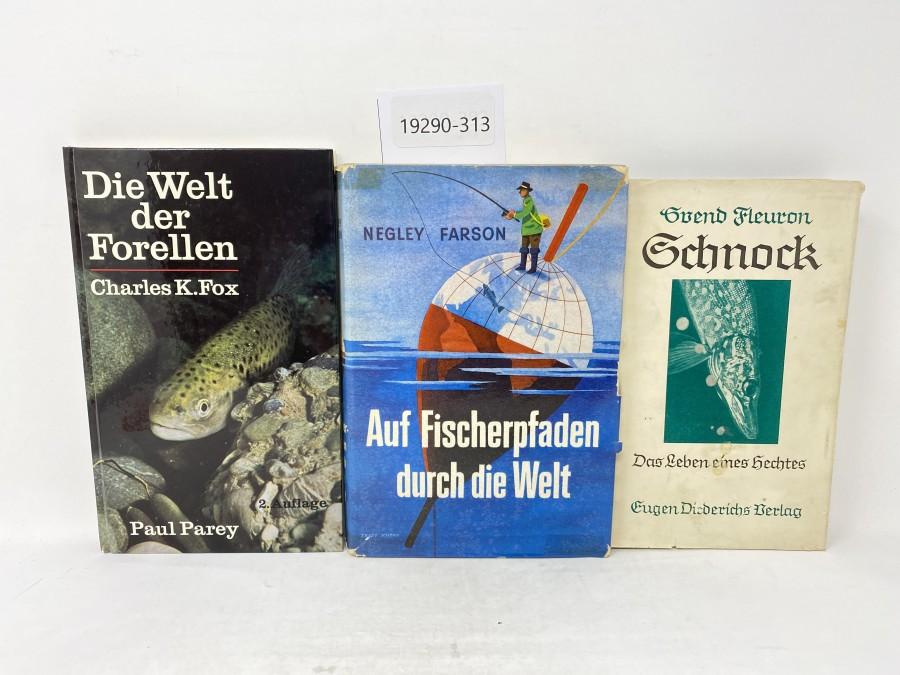 3 Bücher: Schnock Das Leben eines Hechtes, Svend Fleuron; Die Welt der Forellen, Charles K. Fox; Auf Fischerpfaden durch die Welt, Negley Farson