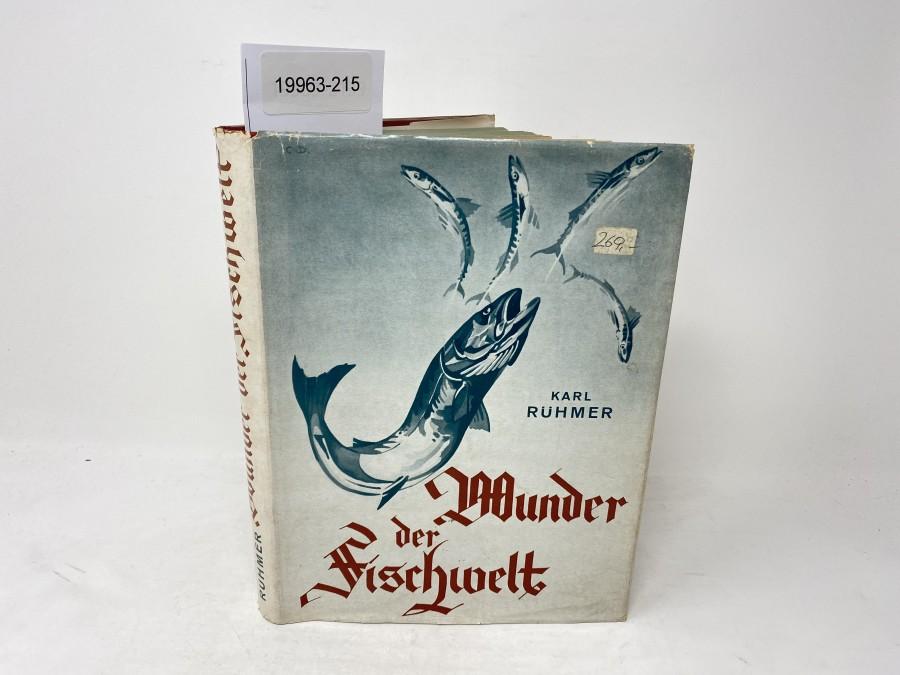 Wunder der Fischwelt, Erzählungen aus der Natur, Dr. Karl Rühmer, 1949