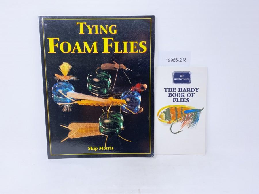 2 Bücher: Tying Foam Flies, Skip Morris, The Hard Book of Flies