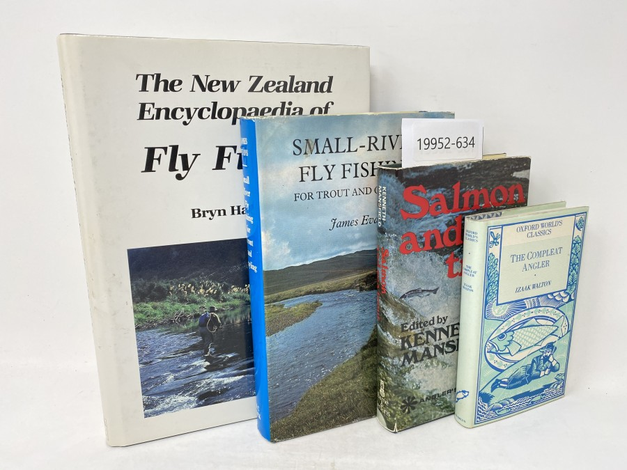 4 Bücher: The New Zealand Encyclopedia of Fly Fishing, Bryn Hammond, 1988; Small - River Fly Fishing for Trout and Grayling, James Evans, 1972; Salmon and Seatrout, Kenneth Mansfield, 1973; The Compleat Angler, Izaak Walton, 1987