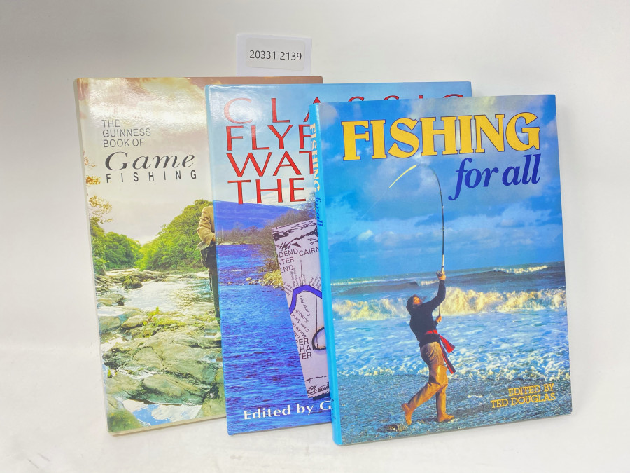 3 Bücher: The Guinness Book of Game Fishing,  William B. Currie, 1990; Fishing for All, David Hall, Brian Harris, John Darling, 1883; Classic Fly Fishing Waters of the World, Edited by Goran Cederberg