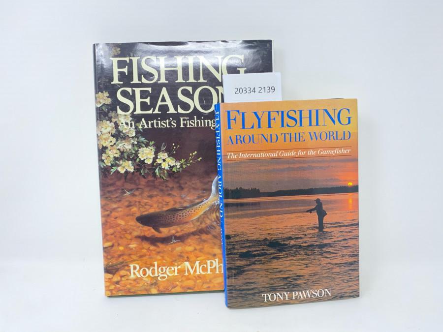 2 Bücher: Fishing Season An Artist´s Fishing Year, Rodger McPhail, 1990; Flyfishing around the World. The International Guide for the Gamfisher, Tony Pawson