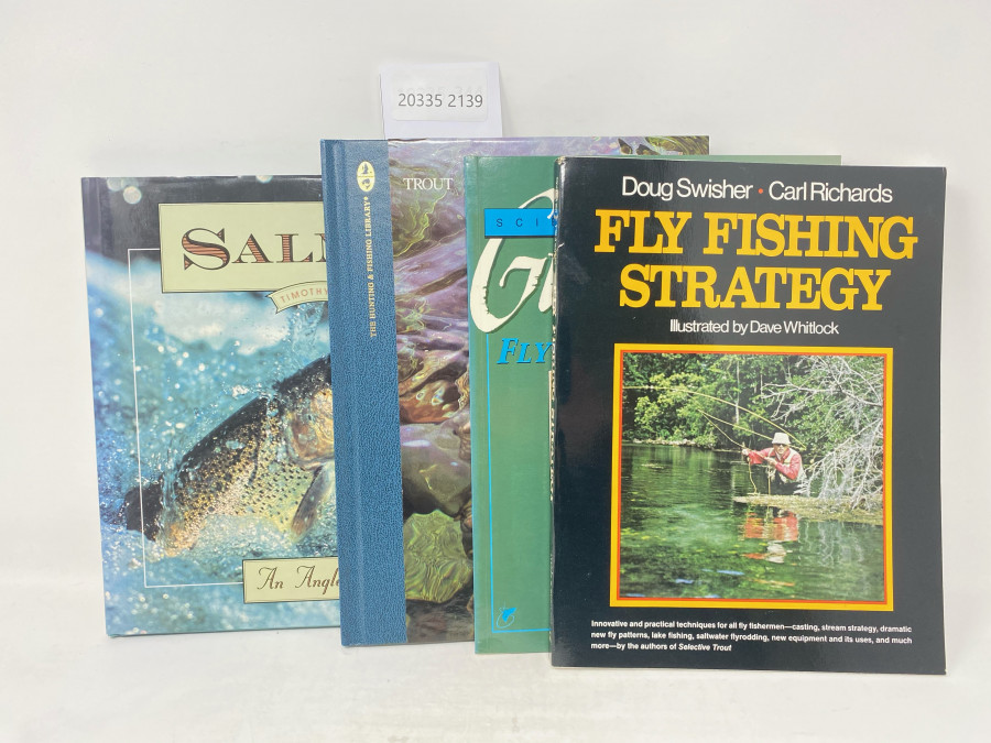 4 Bücher: Salmon An Angler´s Guide, Timothy Frew, 1991; Trout, The Hunting & Fishing Library, Dick Sternberg;  Guidebook to Fly Fishing Msdzrty, Scientific Anglers, 1990; Fly Fishing Strategy, Doug Swisher/Carl Richards, Illustrated by Dave Whitlock, 1975
