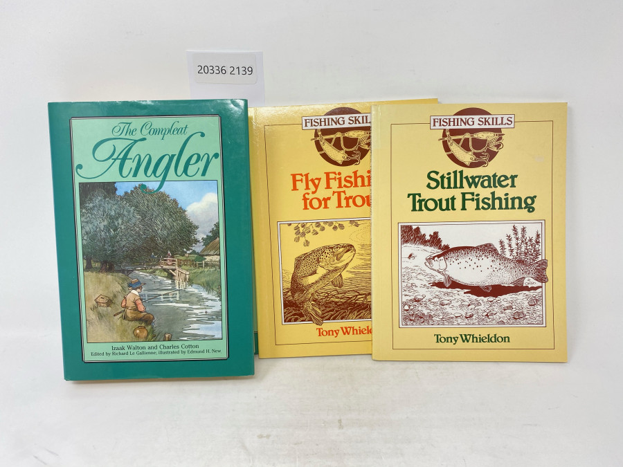 3 Bücher: The Compleat Angler, Izzak Walton/Charles Cotton, 1990; Stillwater Trout Fishing, Tony Whieldon, 1988; Fly Fishing for Trout, Tony Whieldon, 1992