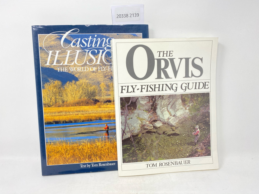 2 Bücher: The Orvis Fly-Fishing Guide, Tom Rosenbauer, 1984; Casting Illusions The World of Fly_Fishing, Text by Tom Rosenbauer