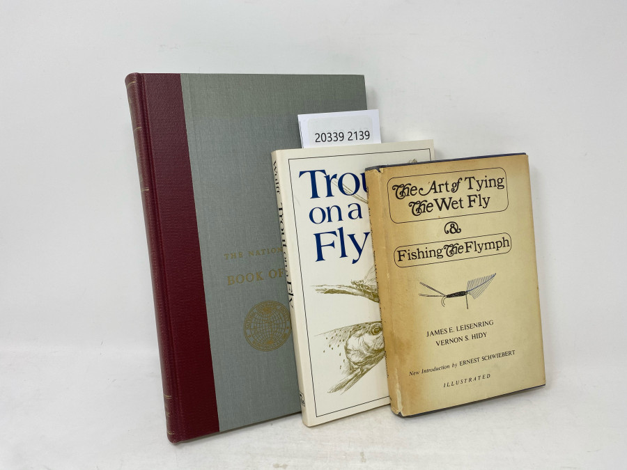 3 Bücher: The National Geographic The Book of Fishes, John Oliver La Gorce, Litt; Trout on a Fly, Lee Wulff, 1986; The Art of Tying The Wet Fly & Fishing The Flymph, James E. Leisenring/Vernon S. Hidy, New Introduction by Ernest Schwiebert, 1971