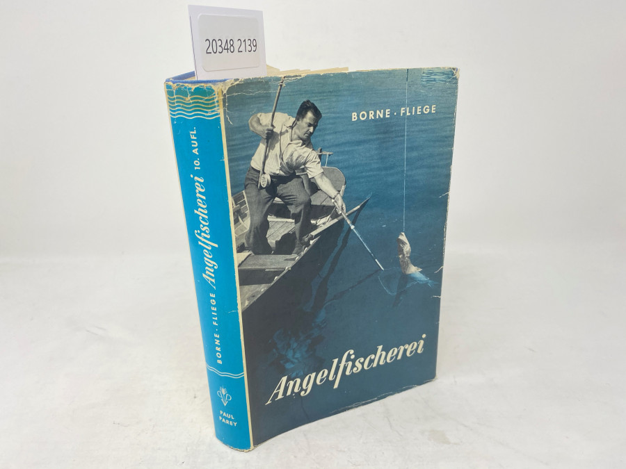 Die Angelfischerei, Borne-Fliege, völlig neubearbeitet von Dr. Hermann  Aldinger, Zehnte Auflage, Berlin, 1956